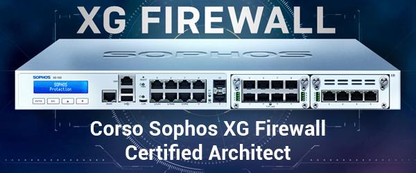 Il Corso Tecnico Sophos XG Firewall arriva al Centro Sud