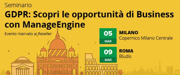 Diventa Rivenditore ManageEngine. Partecipa ai seminari a Milano e Roma