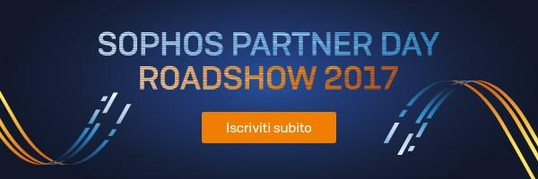 Sophos Partner Day Roadshow 2017 - Iscriviti subito