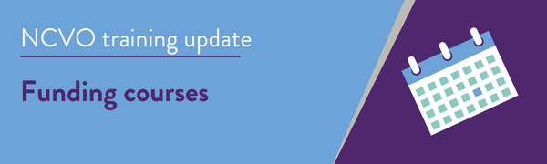 NCVO training update: Funding and compliance